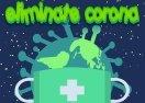 Eliminate Coronavirus