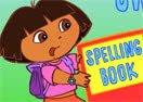 Dora's Spelling Book