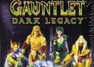 Gauntlet - Dark Legacy