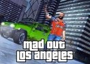 Mad Out: Los Angeles