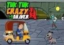 Tuk Tuk Crazy Driver